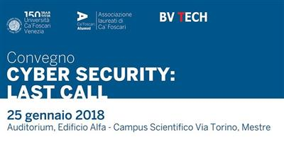 Cyber Security: Last Call - 25 Gennaio 2018 ore 09.30